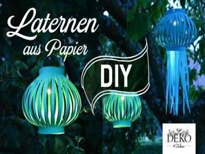 Laternen und Lampions aus Papier