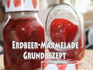 Marmelade selbst machen – Grundrezept