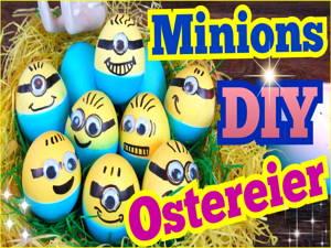 Minions Ostereier – DIY