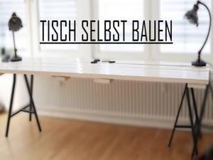 Tisch easy selbst bauen
