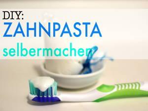 Zahnpasta selbst machen