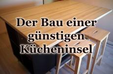 Kücheninsel selbst bauen